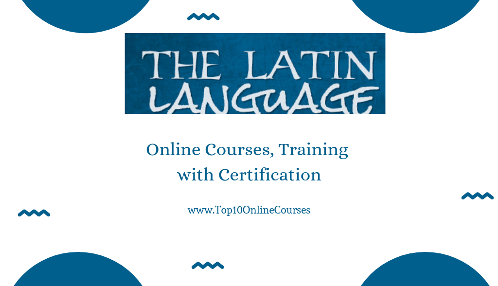 Latin Online Courses, Training with Certification