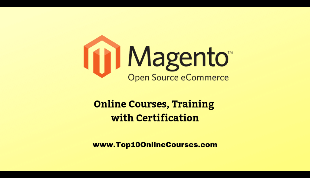 Magento Online Courses, Training with Certification