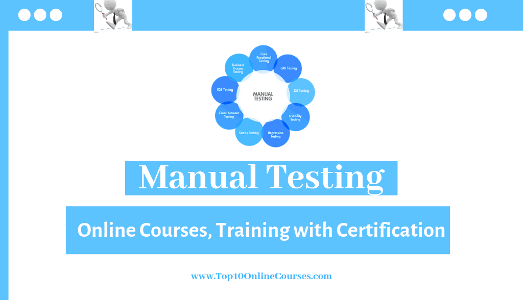 Manual Testing Online Courses, Training with Certification