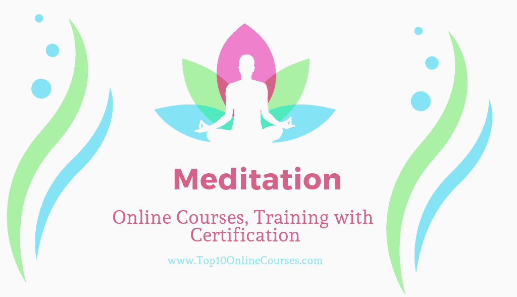 Meditation Online Courses, Training with Certification