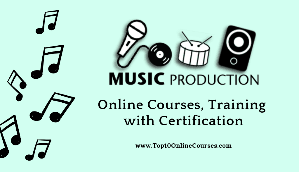 Music Production Online Courses, Training with Certification