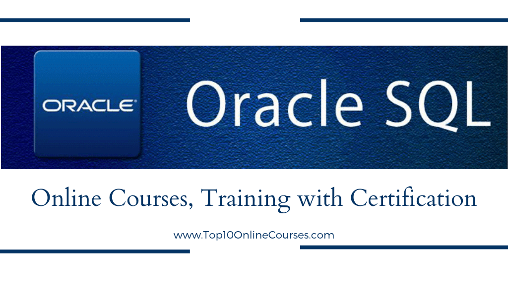 Oracle SQL Online Courses, Training with Certification