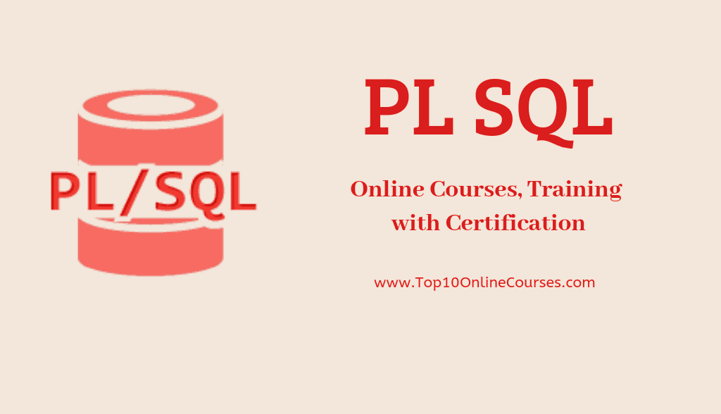PL SQL Online Courses, Training with Certification