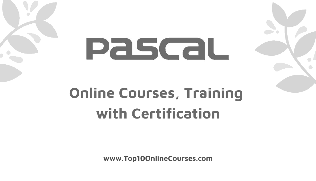 Pascal Online Courses, Training with Certification