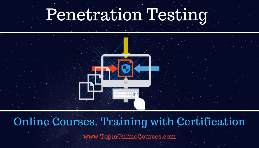 Penetration testing Online Courses, Training with Certification