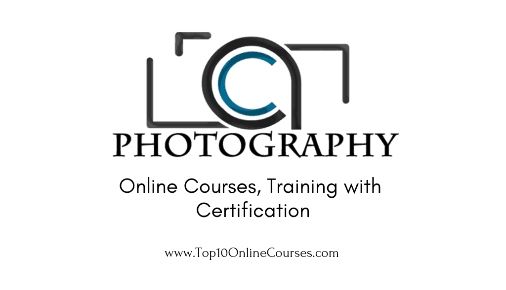 Photography Online Courses, Training with Certification