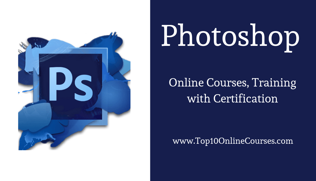 Photoshop Online Courses, Training with Certification