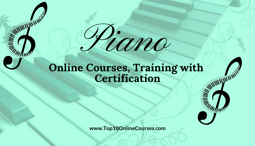 Piano Online Courses, Training with Certification