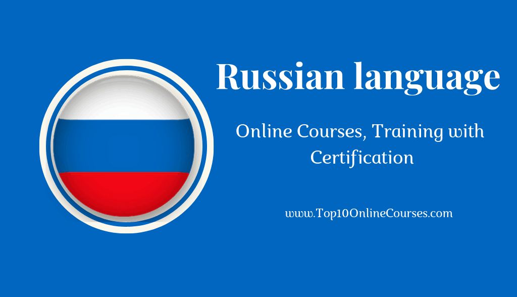 Russian Online Courses, Training with Certification