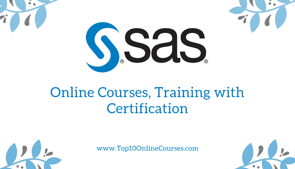 SAS Online Courses, Training with Certification