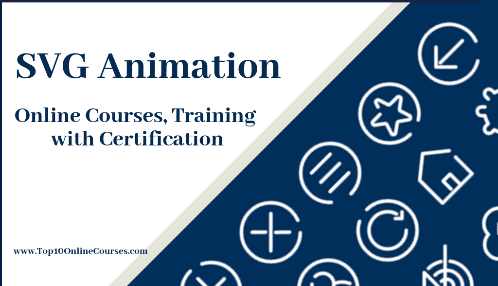 SVG Animation Online Courses, Training with Certification