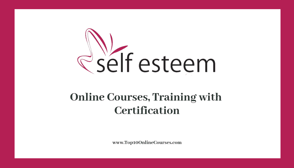 Self Esteem Online Courses & Training