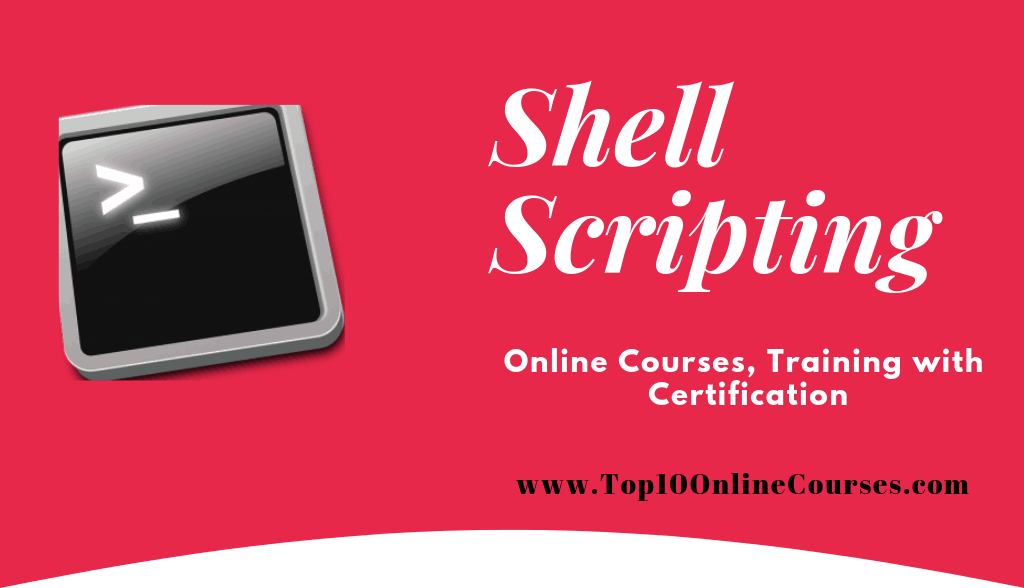 Shell Scripting Online Courses, Training with Certification