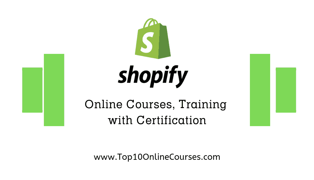 Shopify Online Courses, Training with Certification