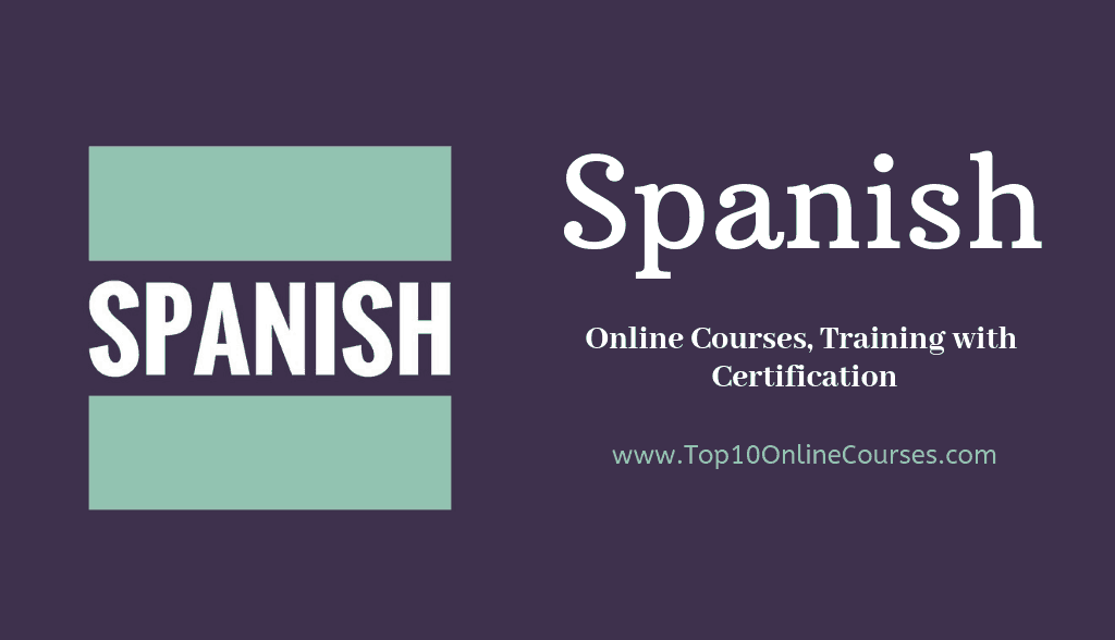 Spanish Online Courses, Training with Certification