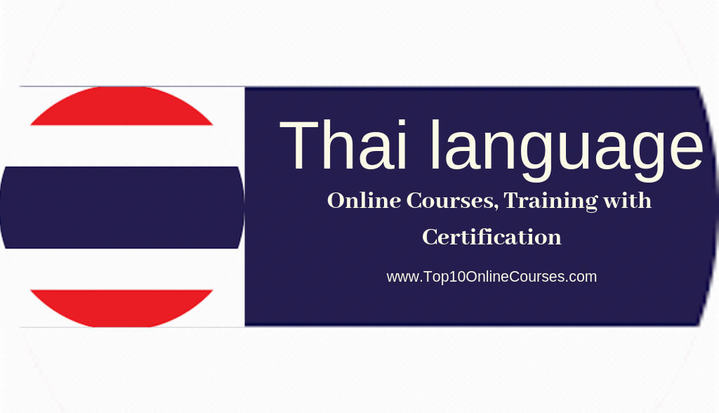 Thai Online Courses, Training with Certification