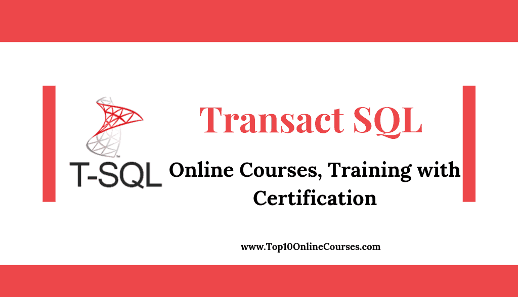 Transact SQL Online Courses, Training with Certification