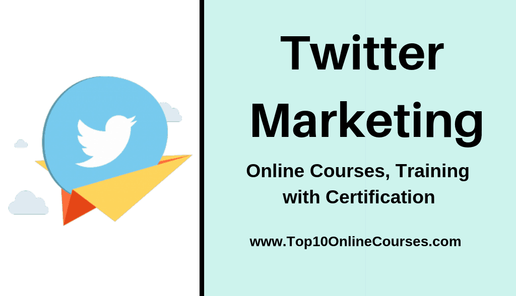 Twitter Marketing Online Courses, Training with Certification