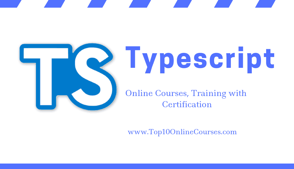 Typescript Online Courses, Training with Certification
