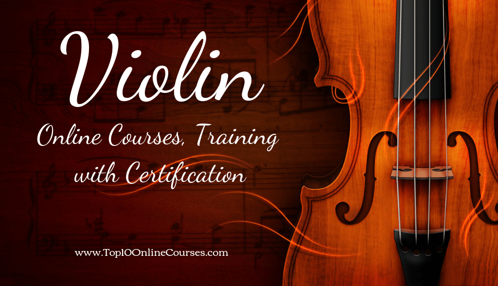 Violin Online Courses, Training with Certification