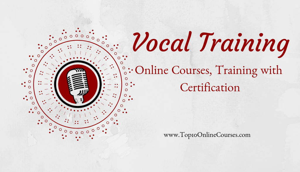 Vocal Training Online Courses, with Certification