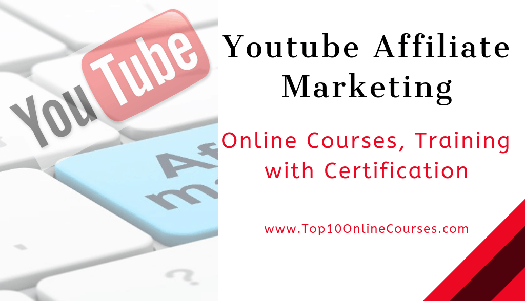Youtube Affiliate Marketing Online Courses, Training with Certification