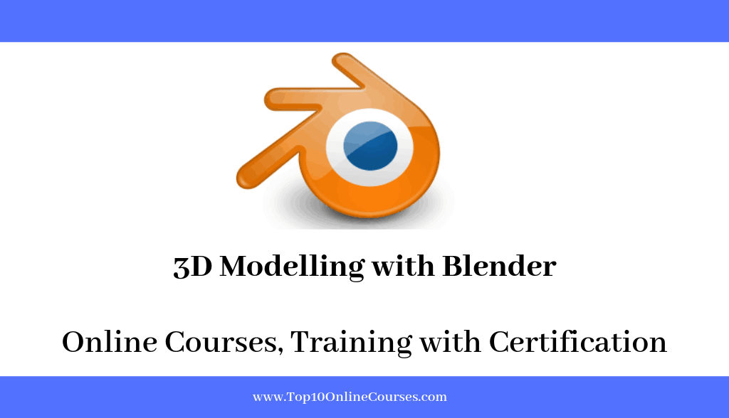 3D Modelling with Blender Online Courses, Training with Certification