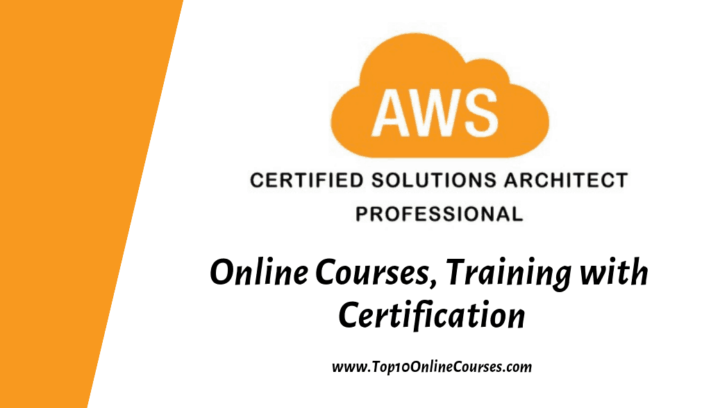 AWS Certified Solutions Architect Professional Online Courses, Training with Certification