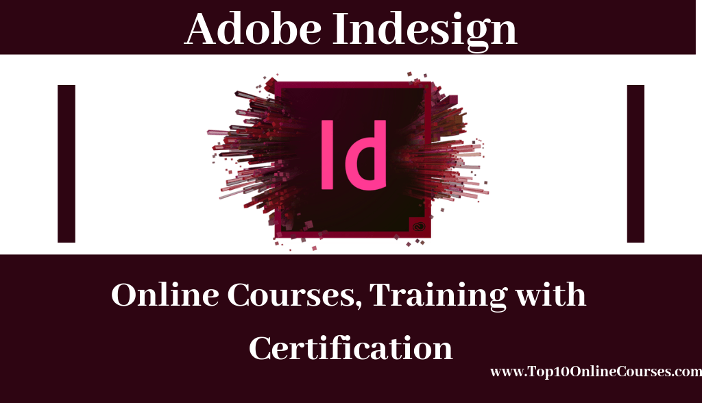 Adobe Indesign Online Courses, Training with Certification