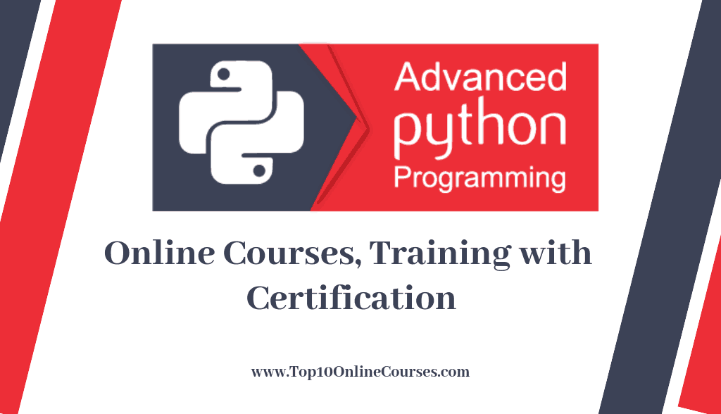 Advanced Python Online Courses, Training with Certification