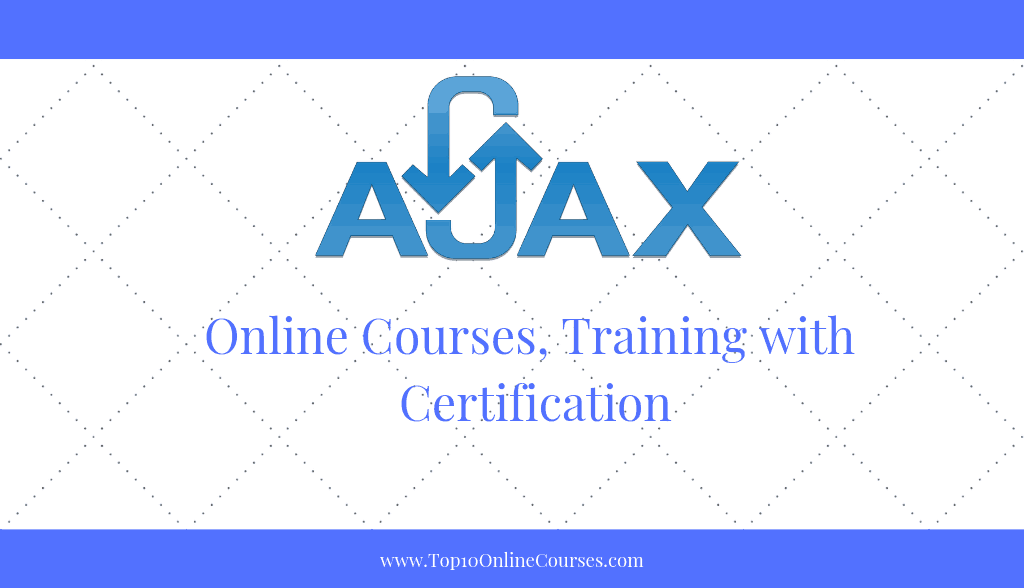 Ajax Online Courses, Training with Certification