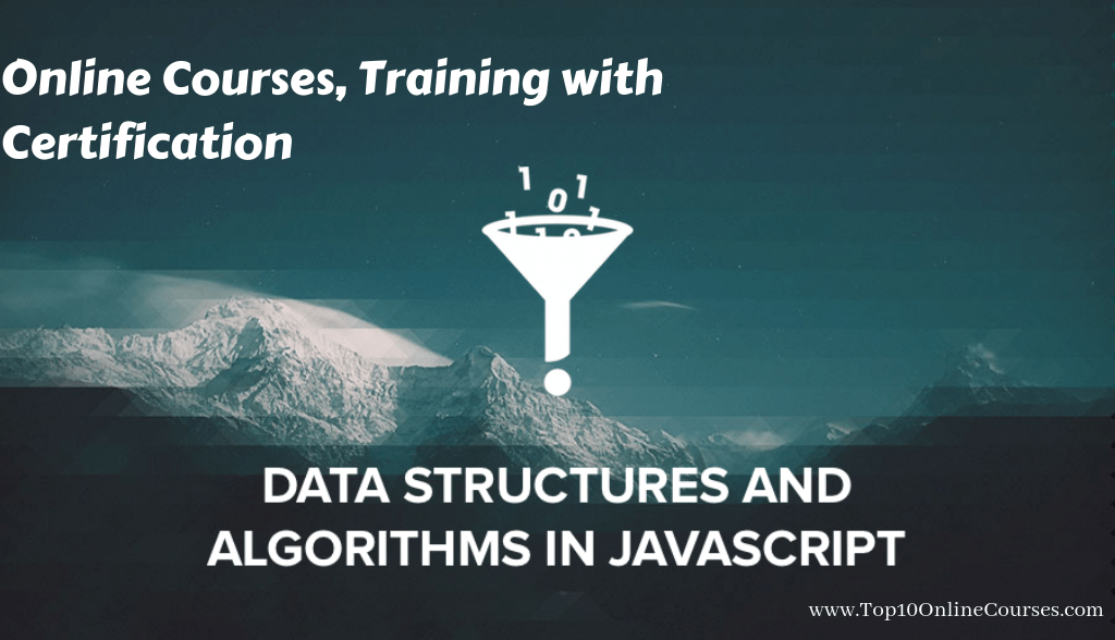 Algorithms and Datastructures in Javascript Online Courses, Training with Certification