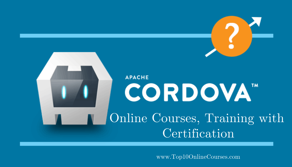 Apache Cordova Online Courses, Training with Certification