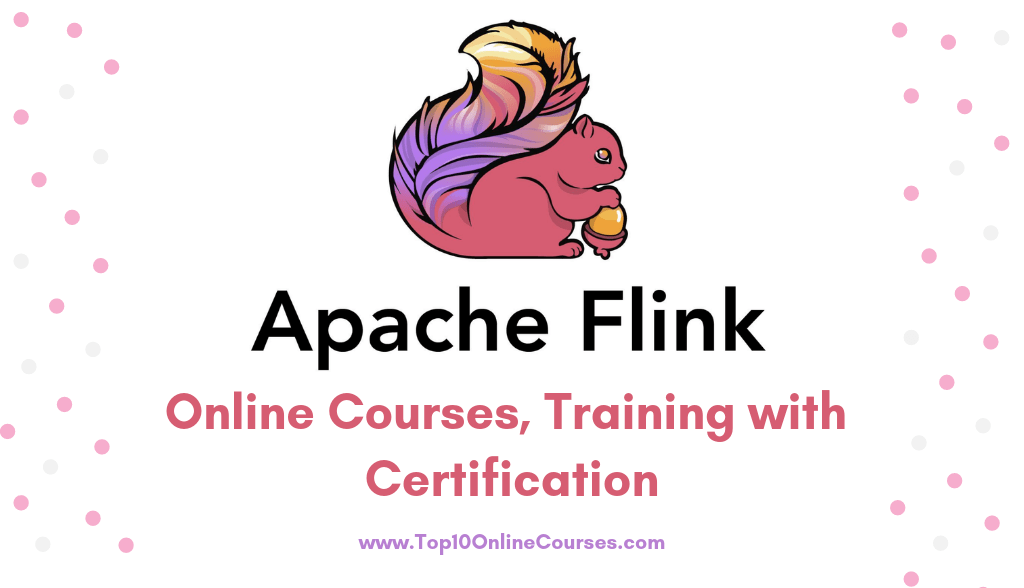 Apache Flink Online Courses, Training with Certification