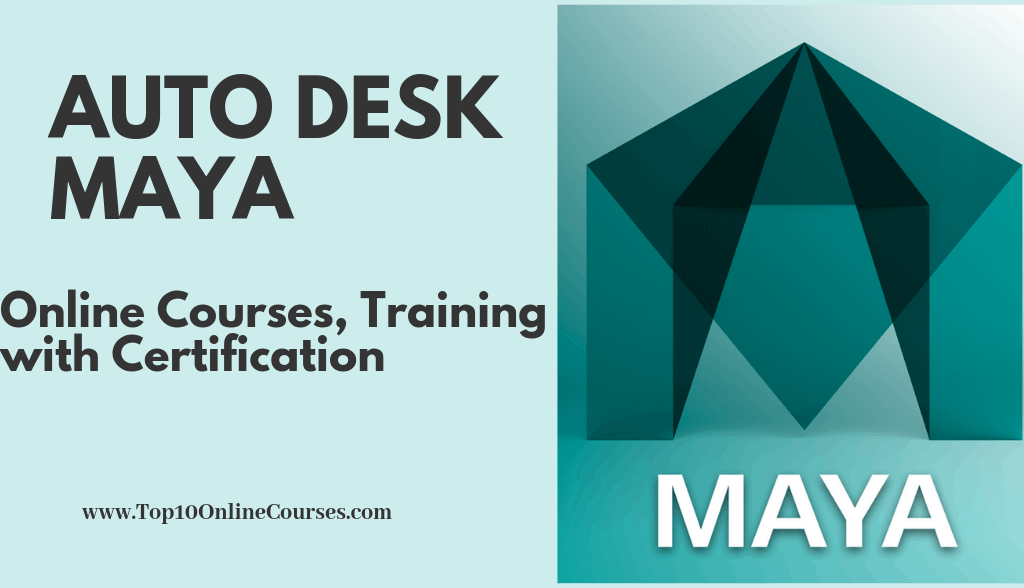 Auto Desk Maya Online Courses, Training with Certification