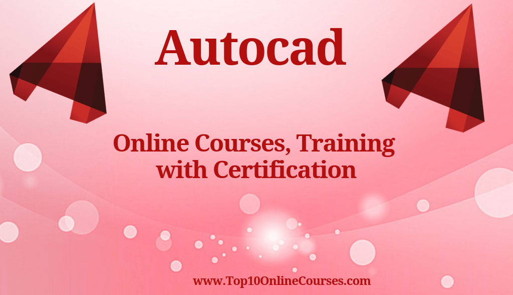 Autocad Online Courses, Training with Certification