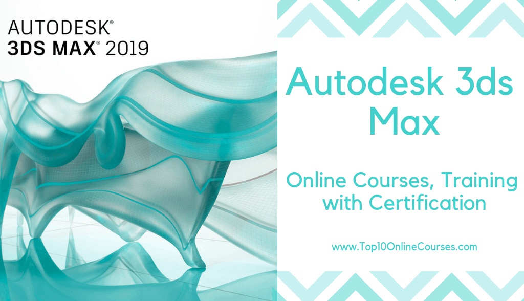 Autodesk 3ds Max Online Courses, Training with Certification