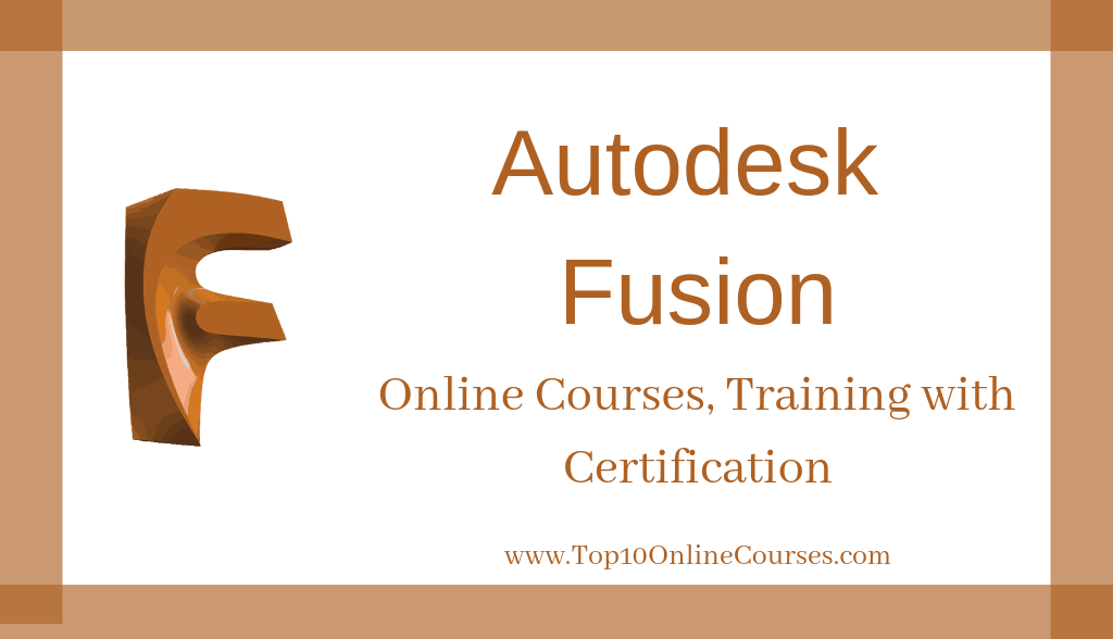 Autodesk Fusion Online Courses, Training with Certification