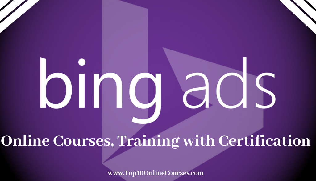Bing Ads Online Courses, Training with Certification