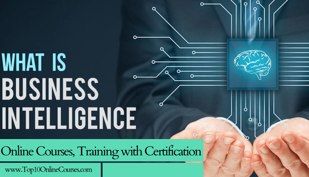 Business Intelligence Online Courses, Training with Certification