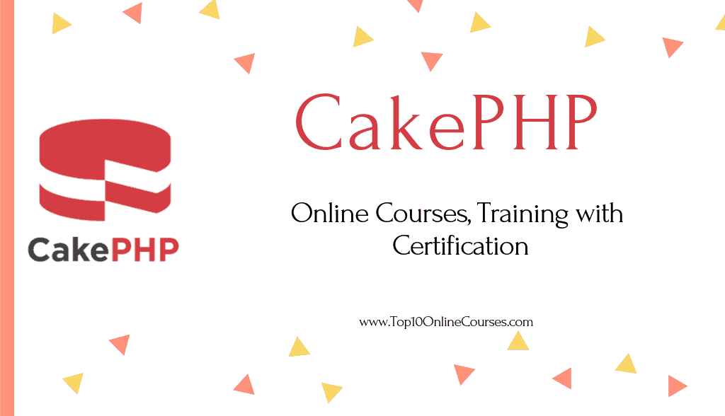 CakePHP Online Courses, Training with Certification