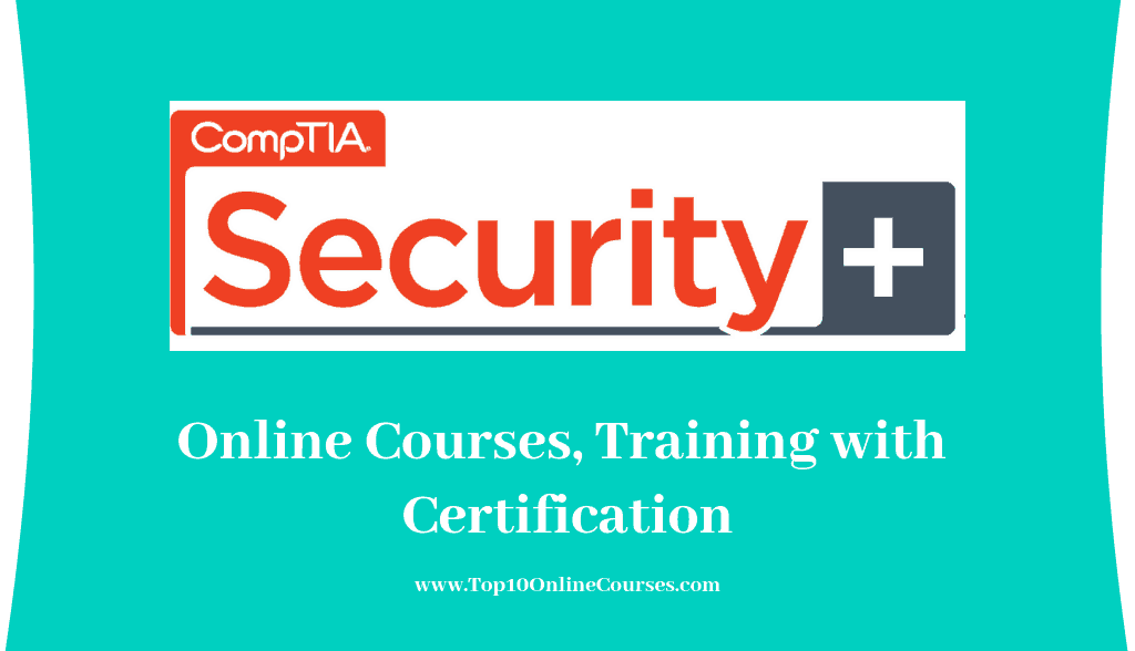 CompTIA Security+ Online Courses, Training with Certification