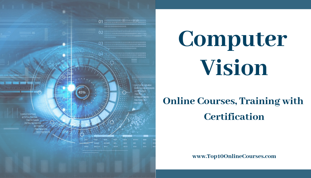 Computer Vision Online Courses, Training with Certification