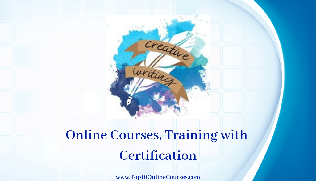 Creative Writing Online Courses, Training with Certification