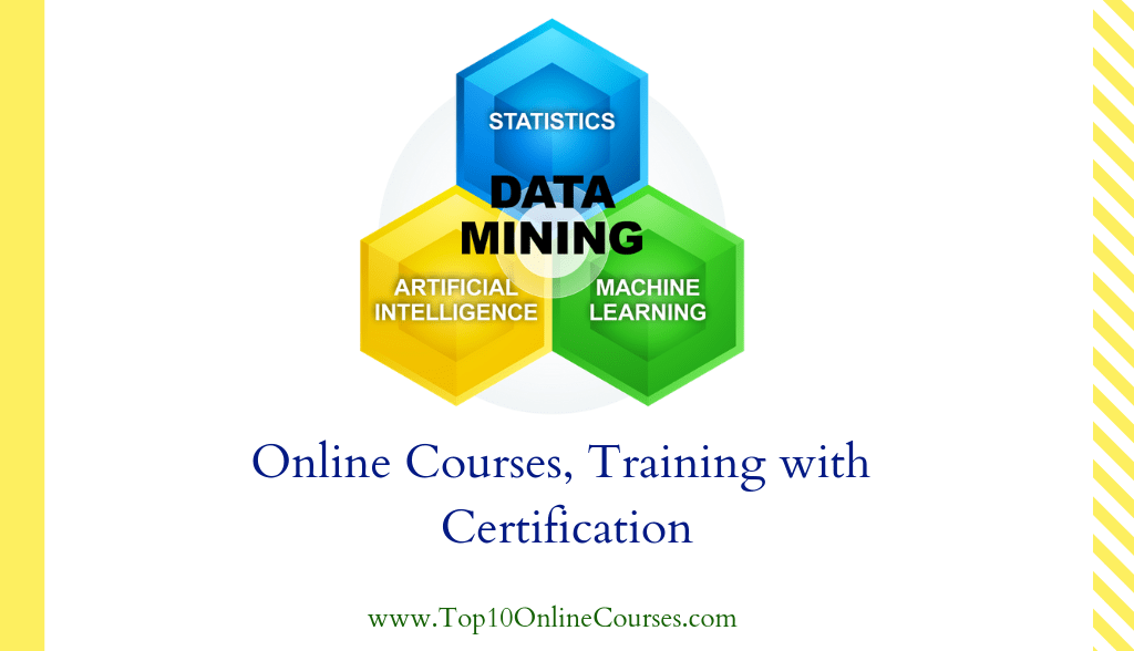 Data mining Online Courses, Training with Certification