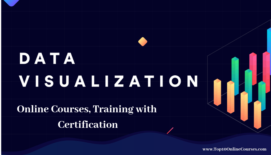 Data visualisation Online Courses, Training with Certification