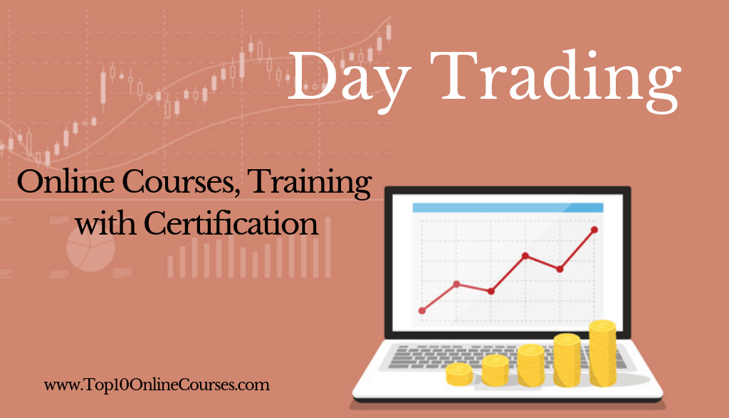 Day Trading Online Courses, Training with Certification