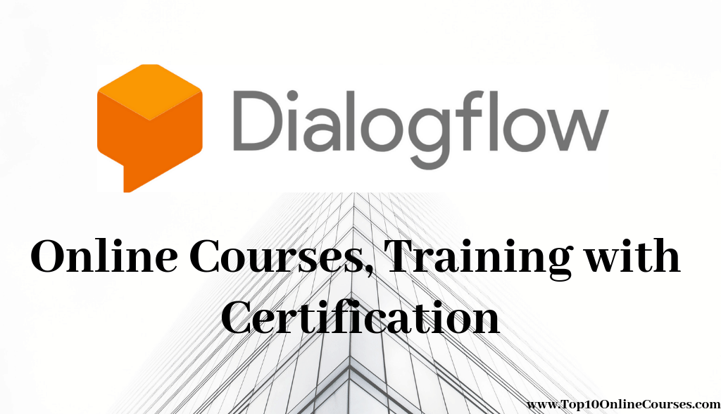 Dialogflow Online Courses, Training with Certification