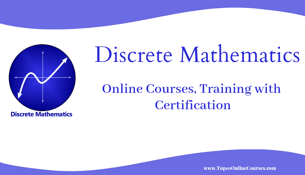 Discrete Mathematics Online Courses, Training with Certification