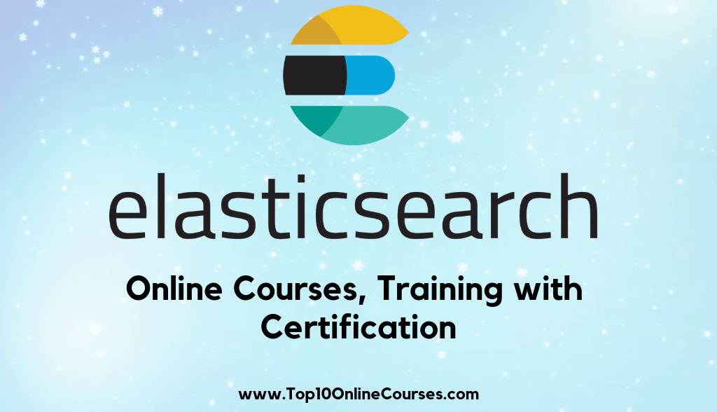 Elastic Search Online Courses, Training with Certification